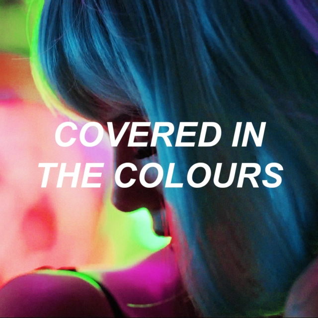 Covered in the Colours