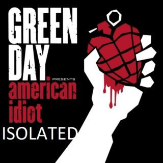 American Idiot isolated