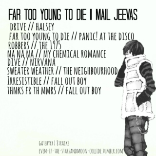 far too young to die   Mail Jeevas