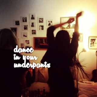 dance in your underpants