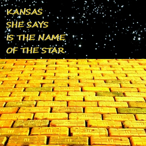 Kansas She Says Is The Name Of The Star