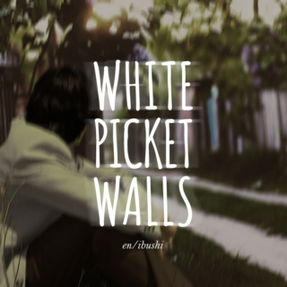 white picket walls