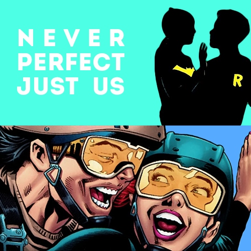 Never Perfect Just Us