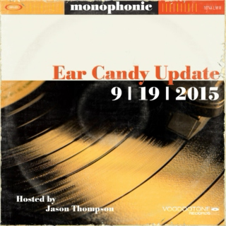 Ear Candy Update Vol. 1