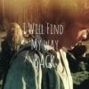I Will Find My Way Back