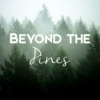Beyond the Pines