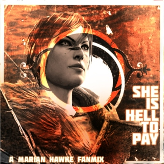 She is Hell to Pay - a Marian Hawke fanmix