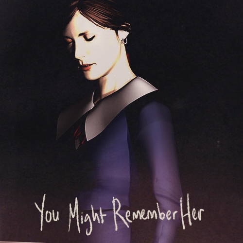 You Might Remember Her