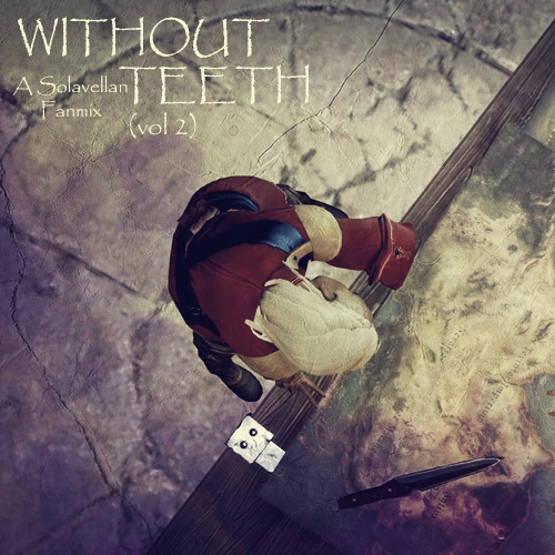 Without Teeth (Vol 2)