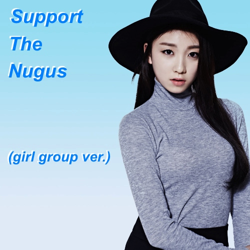 Support The Nugus - Girl