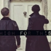 high for this - johnlock