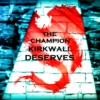 The Champion Kirkwall Deserves