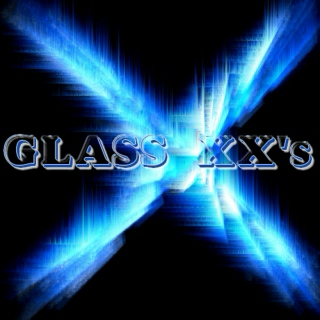 Glass XX's