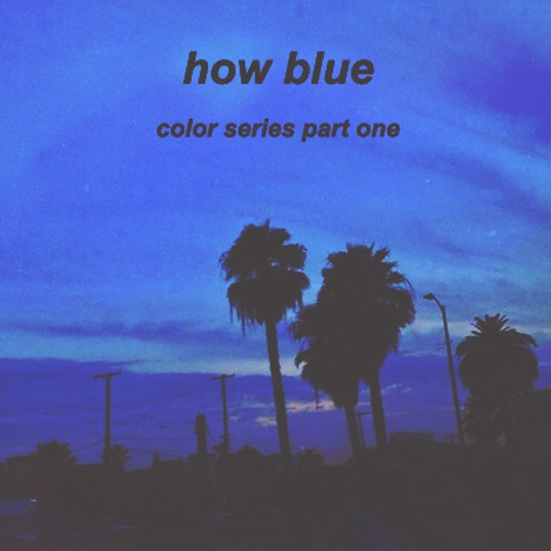 how blue