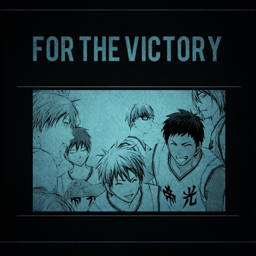 for the victory;