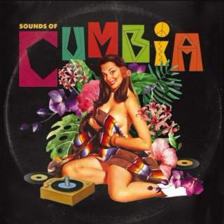 The Sounds of Cumbia