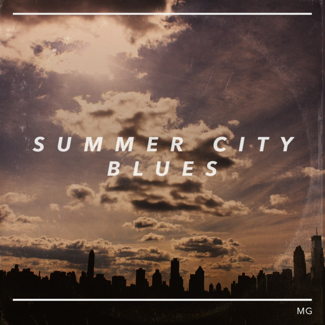 Summer City Blues