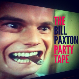 The Bill Paxton Party Tape