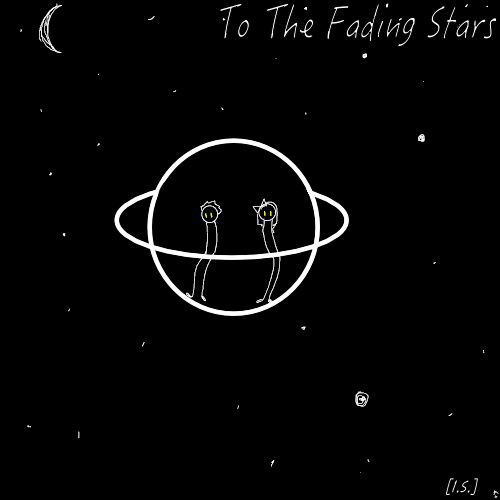☄to the fading stars☄