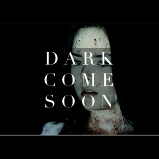 Dark Come Soon - A Kate Fuller Fanmix