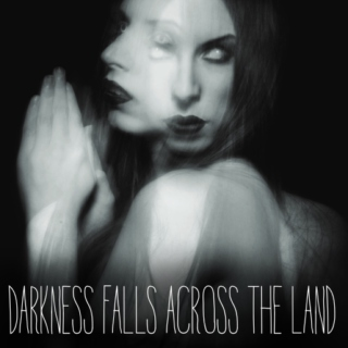 Darkness Falls Across the Land
