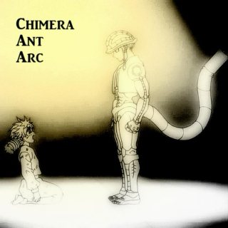 Chimera Ant Arc