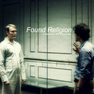 Found Religion | Hannigram