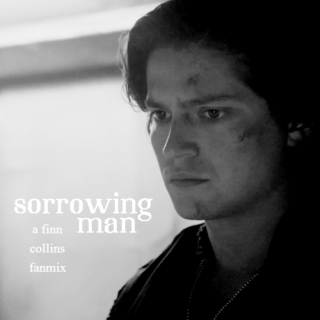 SORROWING MAN ;