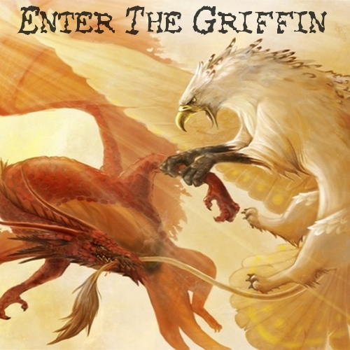 Enter The Griffin