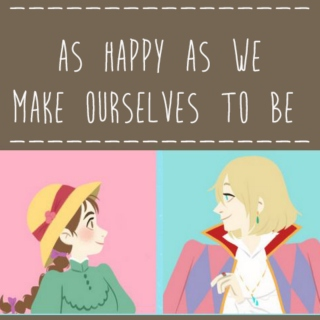 As Happy As We Make Ourselves to Be