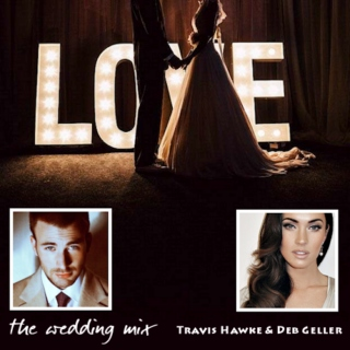 Travis & Deb. Wedding Mix.