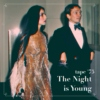 TAPE #75: The Night is Young