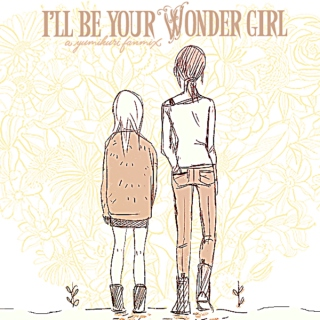 I'll be your wonder girl