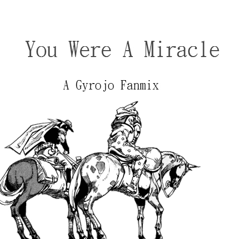 You Were A Miracle