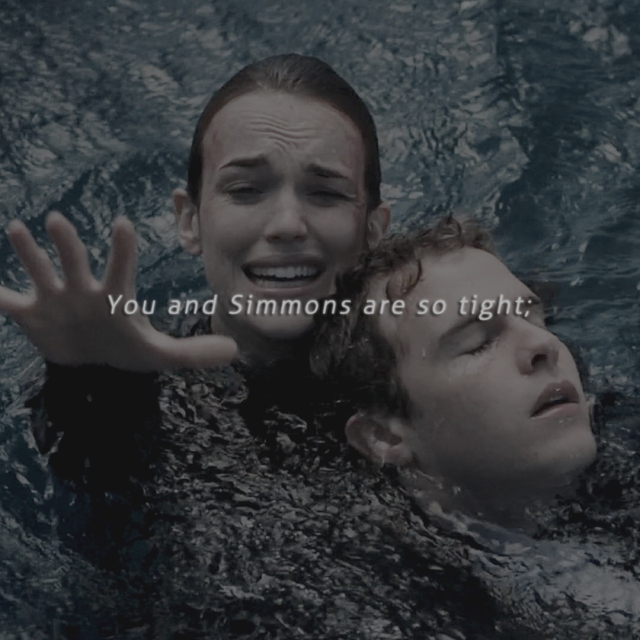 You and Simmons are so tight;