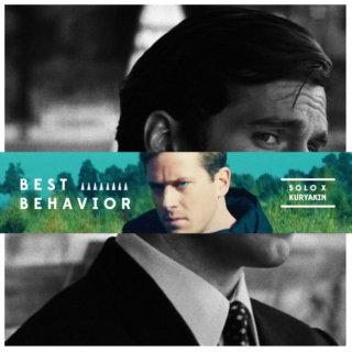 Best Behavior - SOLO x KURYAKIN