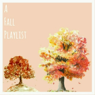 A Fall Playlist