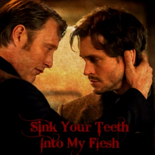 Sink Your Teeth Into My Flesh