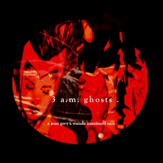 3 a.m ghosts