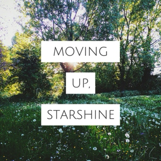 moving up, starshine