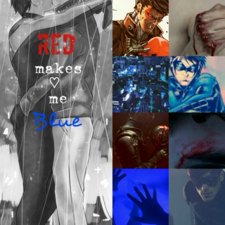 Red Makes Me Blue