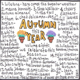 Autumn This Year Volume 8: We Celebrate This Season...
