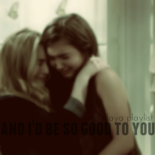 and i'd be so good to you