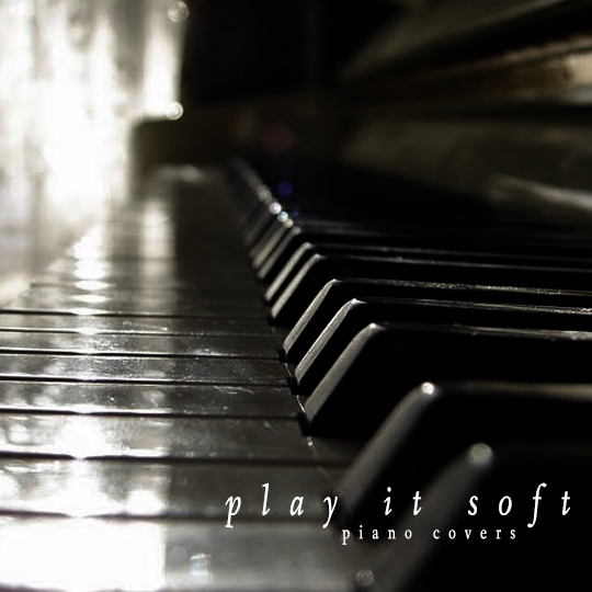 play it soft