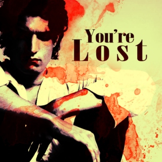 You're Lost