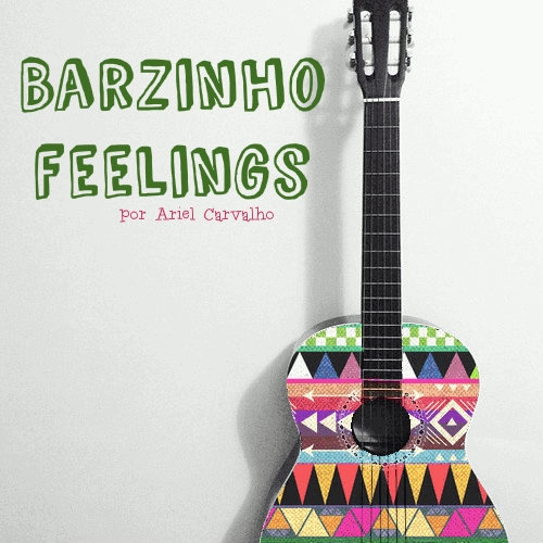 Barzinho feelings