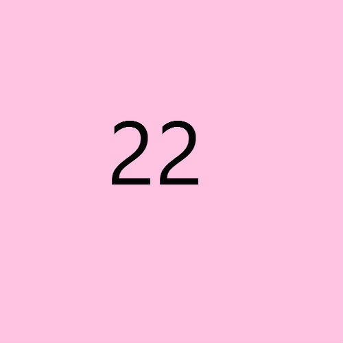 I DON'T KNOW ABOUT YOU, BUT I'M FEELING TWENTY TWO
