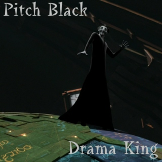 Pitch Black: Drama King