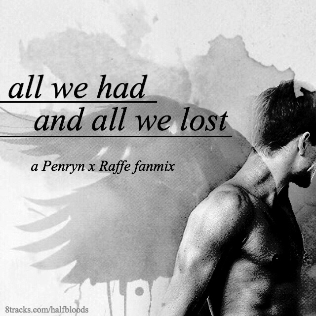 all we had and all we lost