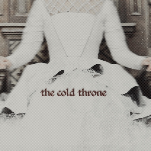 ( the cold throne; )
